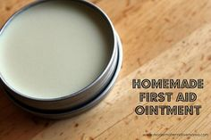 First aid ointment -- great for those spring-time cuts, scrapes, and bumps.  All natural and easy!