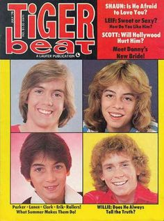 Shaun Cassidy (Is he afraid to love?), Leif Garrett (Sweet or Sexy?), Scott Baio (Will Hollywood hurt him?), and Willie Aames (Does he always tell the truth?) on Tiger Beat. And every 70s schoolgirl heart swoons. ♥ i luved these magazines!!! wish i could find them!