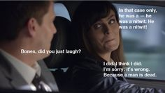 "When Bones tries to make a joke. | The 23 Best Things About ""Bones"""