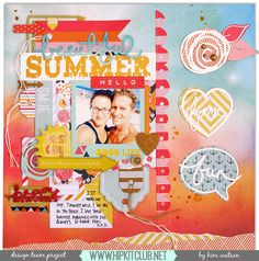 Kim Watson's Gallery with Layouts, Projects and Photos. My Scrapbook, Scrapbook Layouts, Crate Paper, Summer Crafts, Warm Colors, Cutting Files, More Fun, Design Projects, Paper Crafts