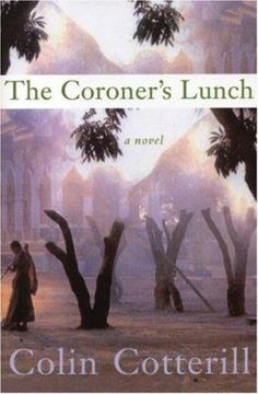 """The Coroner's Lunch"" and other Dr. Siri Paiboun novels by Colin Cotterill 72-year old Dr. Paiboun is the only coroner in 1970s communist Laos. Together with nurse Dtui he investigates suspicious deaths while avoiding the ever present political entanglements resulting from the communist takeover."