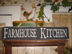Primitive FARMHOUSE KITCHEN Wooden Sign Country Decor