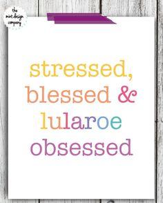 LuLaRoe Inspired Print Stressed Blessed & LuLaRoe by MintDesignCo