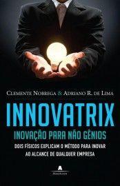 Baixar Livro Innovatrix - Clemente Nobrega em PDF, ePub e Mobi ou ler online