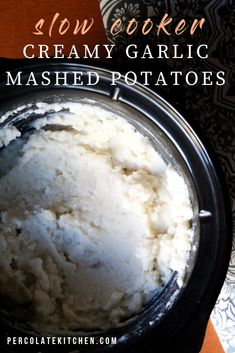 Slow Cooker Creamy Garlic Mashed Potatoes -Creamy, garlicky, perfect mashed potatoes, made in the slow cooker! This means less hands-on work for you, making this crockpot mashed potatoes recipe perfect for holiday meals or a meal prep side. Creamy Garlic Mashed Potatoes, Crockpot Mashed Potatoes, Perfect Mashed Potatoes, Mashed Potato Recipes, Healthy Slow Cooker, Slow Cooker Recipes, Crockpot Recipes, Healthy Recipes, Holiday Recipes