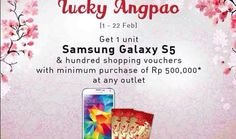 Dapatkan 1 Unit Samsung Galaxy S5 & Jutaan Voucher Shopping Di Lucky angpao Spring Festival | Tempatnya Promosi dan Diskon