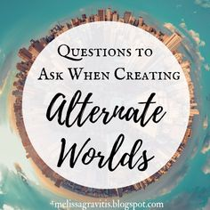 Questions to Ask When Creating Alternate Worlds Writing advice | writing tips #CherylProWriter Creative Writing Tips, Book Writing Tips, Writing Help, Writing Prompts, Improve Writing, Writing Topics, Writing Workshop, Writers Notebook, Writers Write
