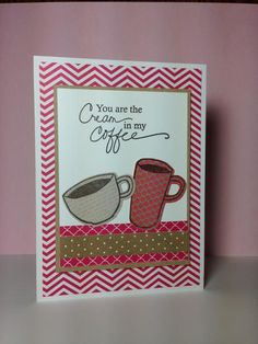 You Are the Cream in my Coffee! by beesmom - Cards and Paper Crafts at Splitcoaststampers