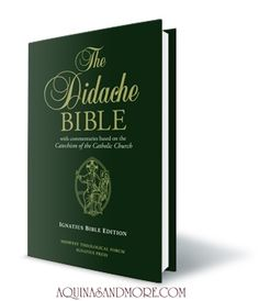 Didache Bible - With Commentaries Based on the Catechism of the Cathol