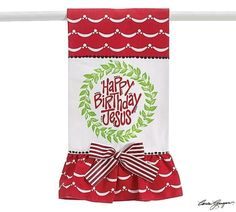 'Happy Birthday Jesus' Tea Towel w/ ribbon