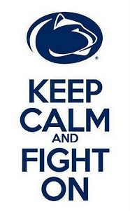 """""""penn state"""" Posted this: Gerrilyn Koonitz Pinned to: """"quotes."""" Such an appropriate statement for Penn State. The meaning behind this could be endless, from the Sandusky incident, to ending up having the biggest entering freshman class in Penn State's history this year. the options are endless. A poster like this would be cool."""