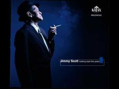 A thing of beauty. Jimmy Scott- Nothing Compares to you.