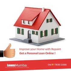Improve your Home with repaint  Get personal loan online! Dial 73030 22000  #HomeLoan, #PersonalLoan