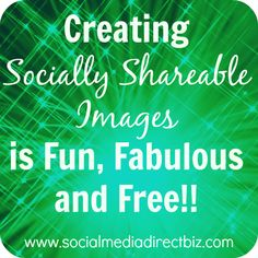 How to Create Socially Shareable Images for Free without Photoshop
