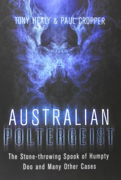 Australian author and researcher Paul Cropper returns to the show to discuss his new book co-authored with Tony Healy: Australian Poltergeist. Read A Thon, Mysterious Universe, Australian Authors, Australia Animals, Mythological Creatures, Paranormal, New Books, Mystery, Reading
