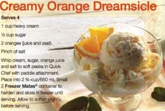Tupperware's Creamy Orange Dreamsicle Ice Cream... Yum!