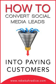 How to Convert Social Media Leads into Paying Customers   #marketing #socialmedia