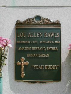 Lou Rawls (1933 - 2006) Grammy award-winning soul singer, humanitarian and actor.