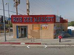 Roe-Zee market on foothill blvd, Tujunga, California. It seems like it's been there forever.