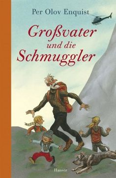 Per Olov Enquist: Großvater und die Schmuggler (Hanser Verlag)