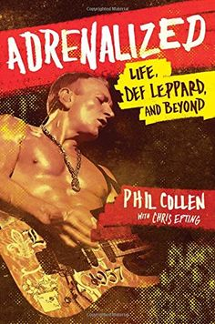 Adrenalized: Life, Def Leppard, and Beyond by Phil Collen http://www.amazon.com/dp/147675165X/ref=cm_sw_r_pi_dp_QLrxwb1WK07F7