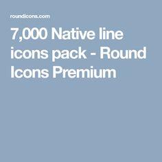 7,000 Native line icons pack - Round Icons Premium