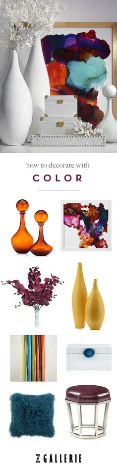 Get easy ideas for infusing color in your space this summer. Explore our Fashionista's Guide to Home Color on zgallerie.com!