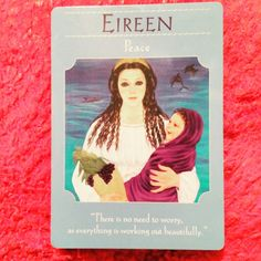 ~Eireen Peace card from Goddess Guidance Oracle Cards by Doreen Virtue~