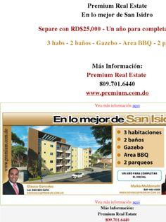 Premium Real Estate En lo mejor de San Isidro  Separe con RD$25,000 - Un año para completar el inicial  3 habs - 2 baños - Gazebo - Area BBQ - 2 parqueos   Más Información: Premium Real Estate  809.701.6440 www.premium.com.do