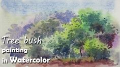 How to Paint Tree Bushes in Watercolor | Episode-3 - YouTube