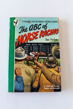 For the racetrack tout in your life may we suggest this 1948 edition of The ABC of Horse Racing. $6.00, via Etsy.