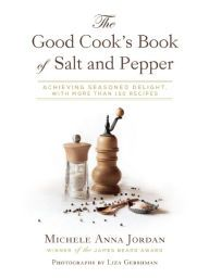 The Good Cook's Book of Salt and Pepper: Achieving Seasoned Delight, with more than 150 recipes by Michele Anna Jordan.  From Barnes and Noble for $14.43.