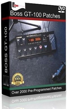 BOSS GT-100 PRE-PROGRAMMED PATCHES CD - OVER 2000! GUITAR EFFECTS PEDALS