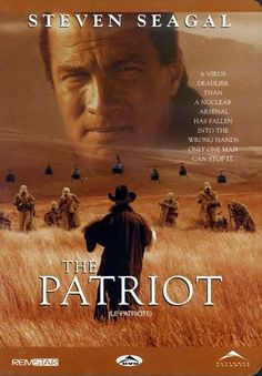 The Patriot (with Steven Seagal)