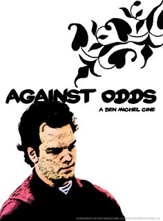 Against Odds 2009 Internet Movies, Top Movies, Movie Posters, Fictional Characters, Film Poster, Popcorn Posters, Film Posters, Fantasy Characters
