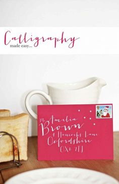 The Cheats' Guide to Calligraphy (or: How to Acquire Beautiful Penmanship In No Time At All).