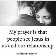 My prayer is that people see Jesus in us and our relationship. Repost from @christiansoulmates #MarriageWorks