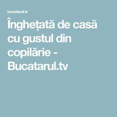 Înghețată de casă cu gustul din copilărie - Bucatarul.tv