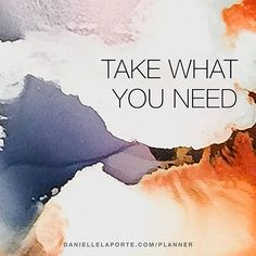 - Danielle LaPorte: white hot truth + sermons on life Danielle Laporte, Take What You Need, Marie Forleo, The Desire Map, Cover Art, Second Chances, Watercolour, Words, Wisdom