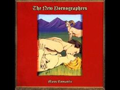 Mass Romantic — The New Pornographers