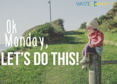 Let's kick as like every day of the week! #HappyMonday #WasteConnects