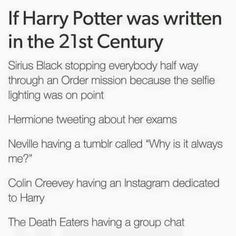 "yes omg and malfoy's twitter account is called either ""therealdracomalfoy"" or ""whateveritspottersfault"""