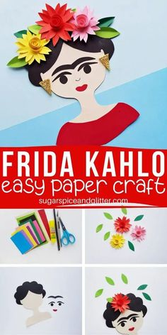How to make a Frida Kahlo Paper Craft, a simple craft for an artist study using a free printable template. The 3D flowers can also be made separately to add to a self-portait Fun Crafts For Kids, Art For Kids, Artists For Kids, Easy Paper Crafts, Glue Crafts, Educational Activities For Kids, Color Crafts, Chalk Pastels, Craft Materials
