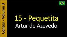 Artur de Azevedo - Contos: 15 - Pequetita