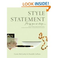 Style Statement: Live by Your Own Design: Danielle LaPorte, Carrie McCarthy