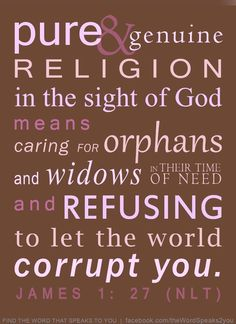 James 1:27...religion of the heart. Love of Christ & br & sr.....don't confuse God religion with worldly religion.....they are not even close.