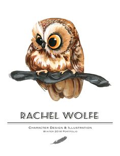 Rachel Wolfe Portfolio: 2014 Winter Portfolio Illustration Mignonne, Cute Illustration, Buho Tattoo, Cartoon Birds, Watercolor Sketchbook, Owl Pictures, Owl Art, Cute Owl, Wildlife Art