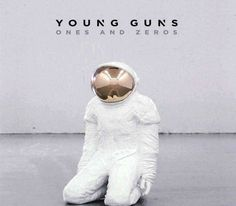 Young Guns - Ones And Zeros, Blue