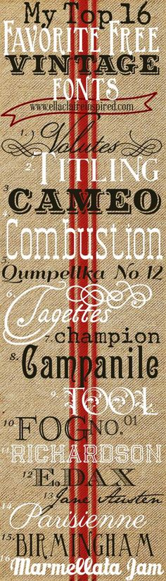 Top 16 Favorite FREE Vintage FONTS~ these are great to use for tags, cards, gifts, party invites, etc.
