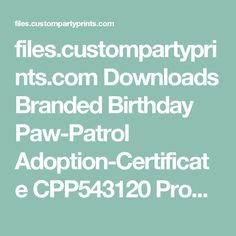 files.custompartyprints.com Downloads Branded Birthday Paw-Patrol Adoption-Certificate CPP543120 Product CPP543120-Adoption-Certificate-Darkpaw.jpg